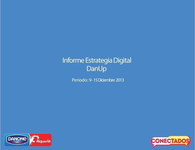Reporte DanUp Estrategia Digital  9 - 15 Dic