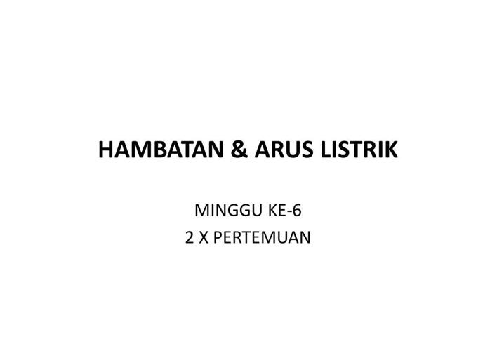 Copy of Copy of HAMBATAN dan ARUS LISTRIK