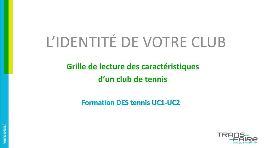 L'identité du club de tennis - DES