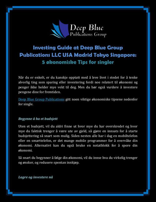 Investing Guide at Deep Blue Group Publications LLC USA Madrid T
