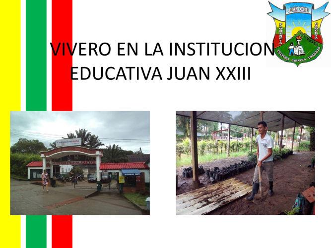 VIVERO EN LA INSTITUCION EDUCATIVA JUAN XXIII (1)