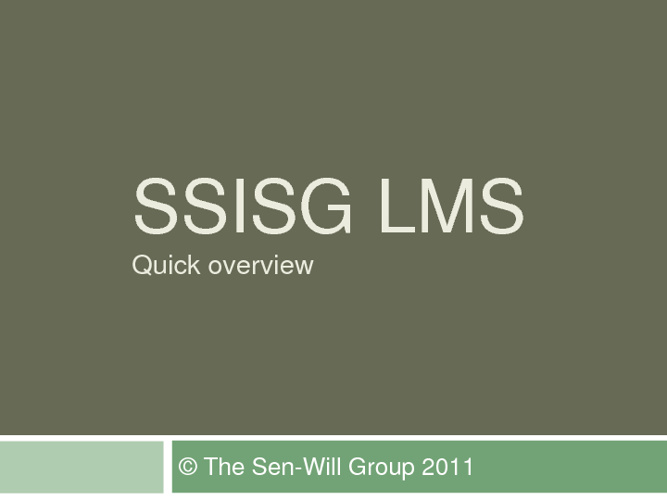 SSISG LMS Overview