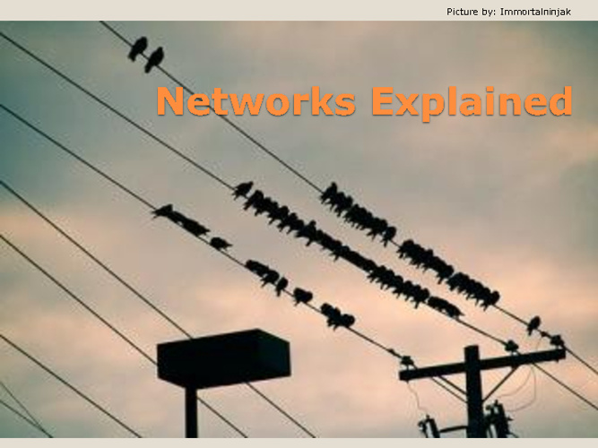 Networks Explained