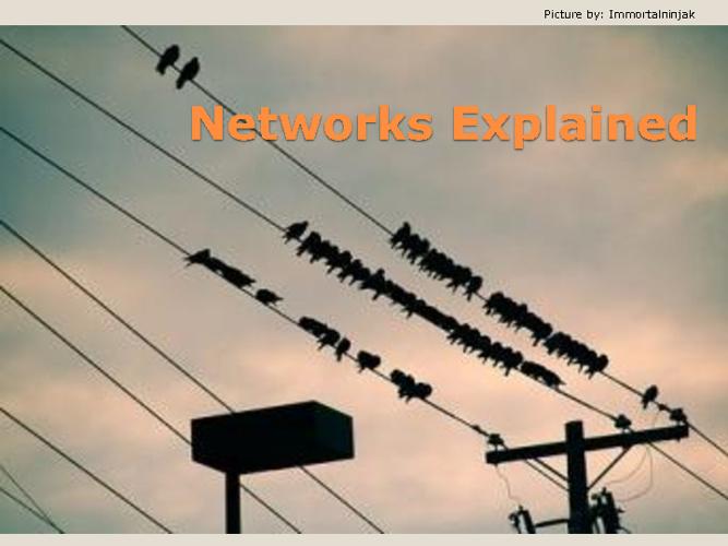 Networks Explained