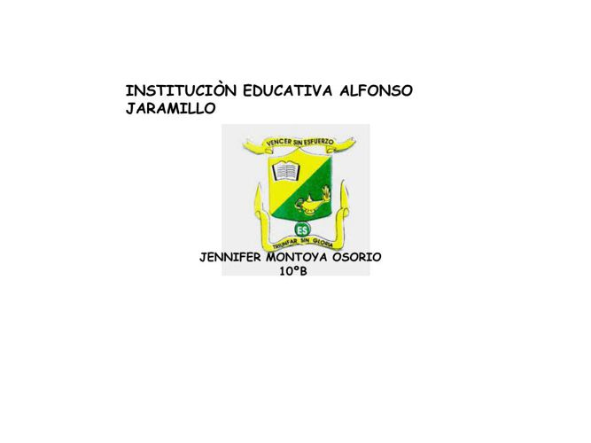 (642617955) JENNIFER INSTITUCION EDUCATIVA ALFONSO JARAMILLO GUT