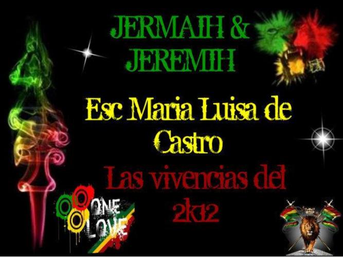 Jermaih y Jeremyh