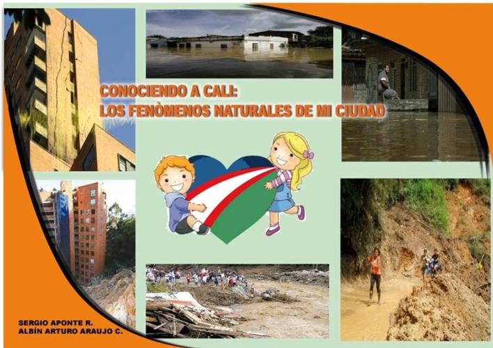 CONOCIENDO A CALI: LOS FENÓMENOS NATURALES DE MI CIUDAD