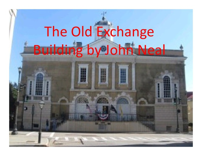 The Old Exchange Building