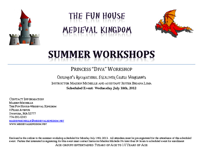 Summer Workshops Wednesday July 18th 2012