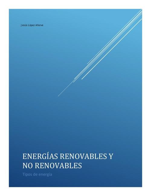 Energías renovables y no renovables reto 14