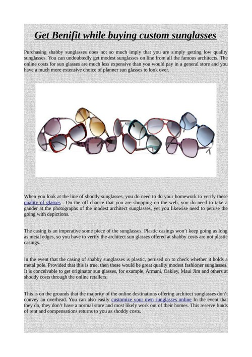 Get Benifit while buying custom sunglasses