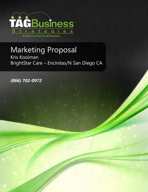 Marketing Proposal Brightstar Care Encinitas/N San Diego CA