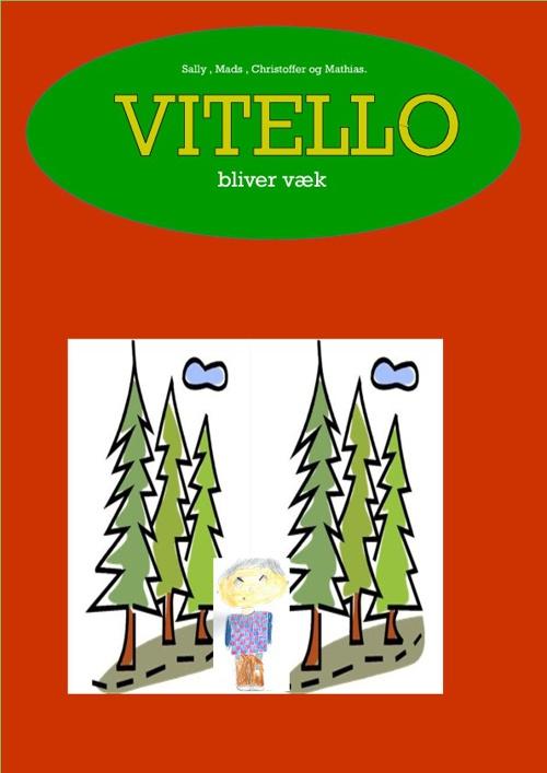 Vitello bliver væk