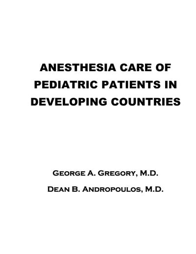ANESTHESIA CARE PEDIATRIC PATIENTS IN DEVELOPING, saguayas