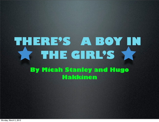 There's a boy in the girl's bathroom story by Micah and Hugo