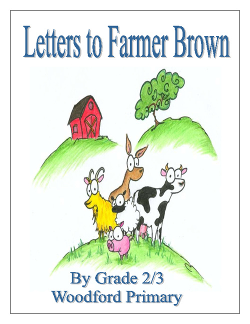 Grade 2/3 Letters to Farmer Brown