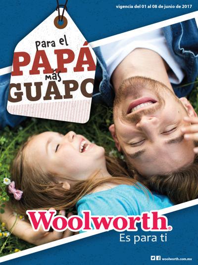 Folleto Woolworth Papás Junio 2017