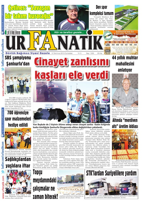 13 07 2013 / Urfanatik Gazetesi Oku