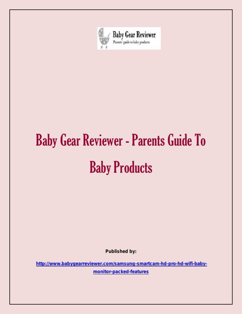 Baby Gear Reviewer - Parents Guide To Baby Products