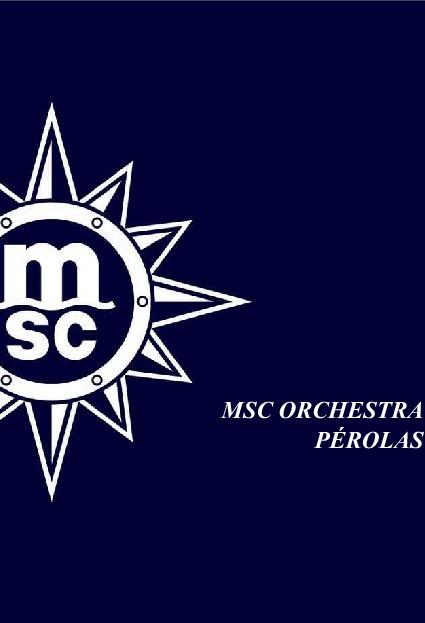 Perolas MSC Orchestra