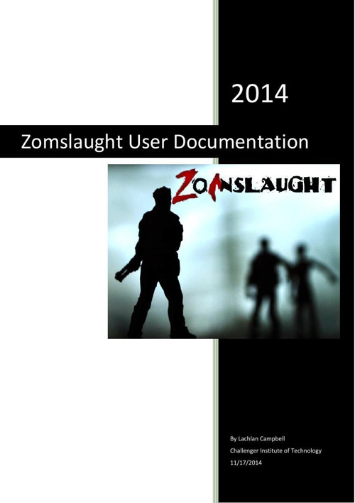 Zomslaught User Documentation