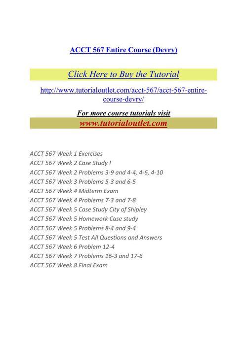 ACCT 567 Entire Course(Devry)