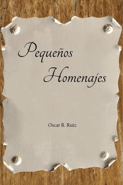 PEQUEÑOS HOMENAJES