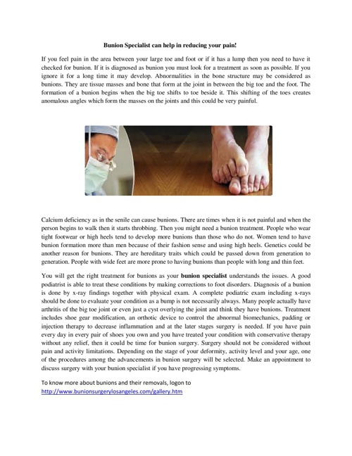 Bunion Specialist can help in reducing your pain!