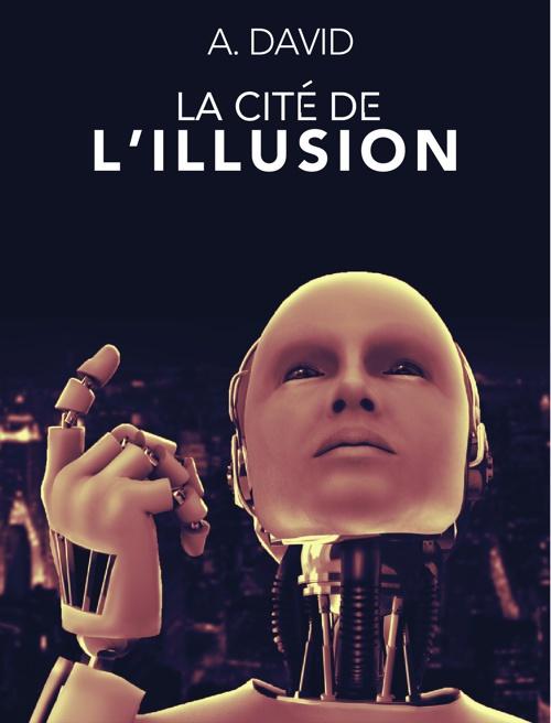 La cité de l'illusion