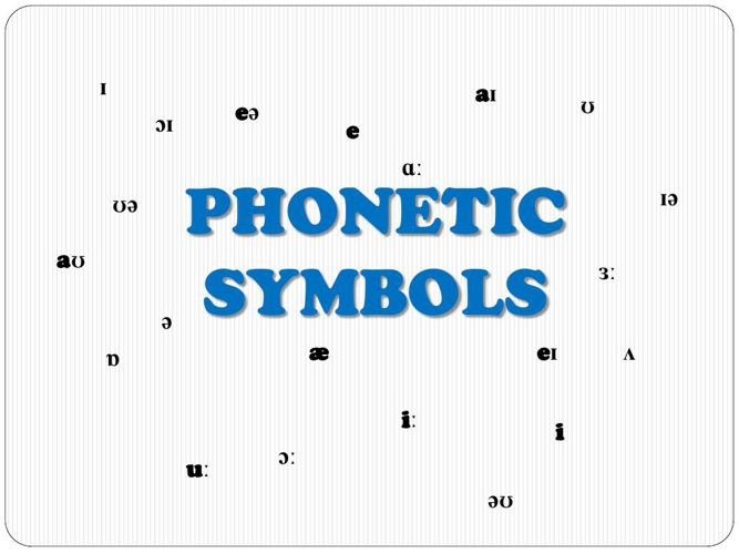Phonetic Symbol