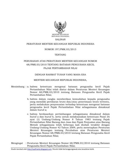 Peraturan Menteri Keuangan (PMK) Nomor : 197/PMK.03/2013