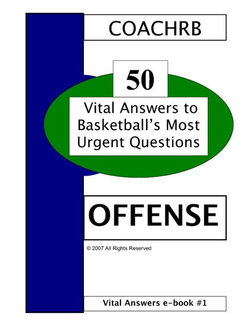 Basketball Q & A - -50 Offensive Questions