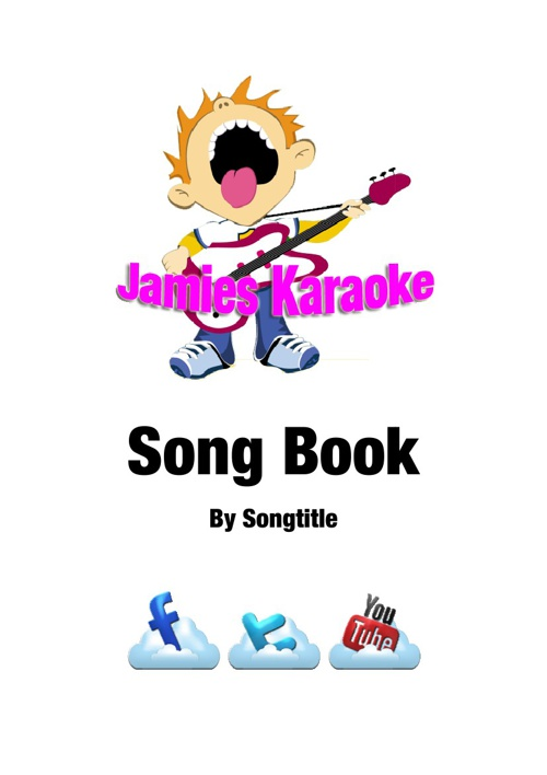Jamie's Karaoke Songbook by Songtitle
