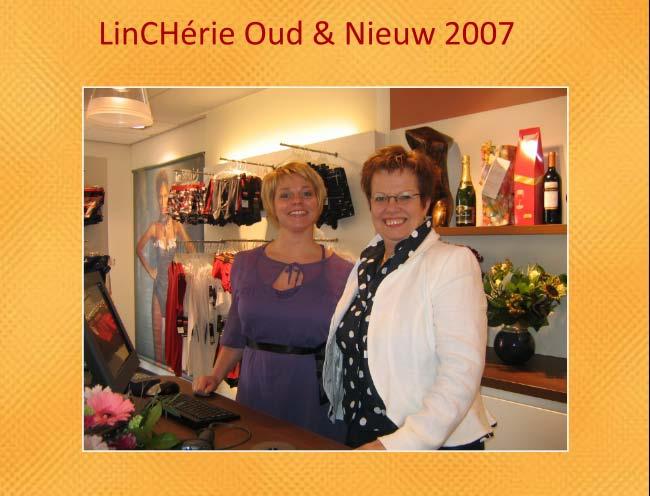 LinCHérie Oud & Nieuw 2007