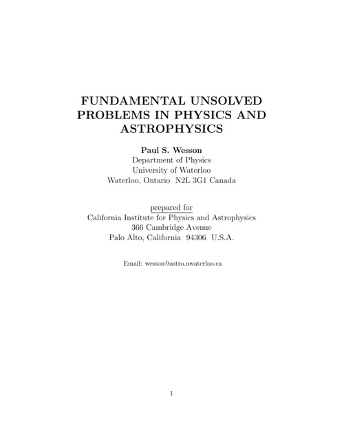 FUNDAMENTAL UNSOLVED PROBLEMS IN PHYSICS AND ASTROPHYSICS