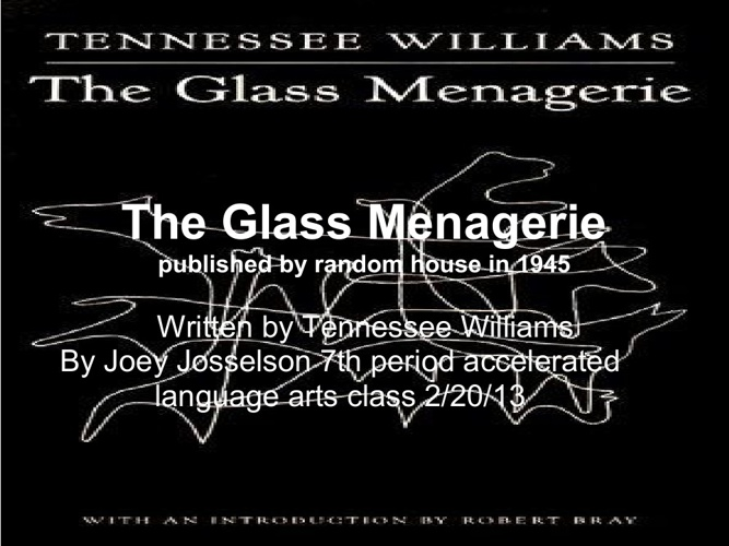 Glass Menagerie Reflection Project