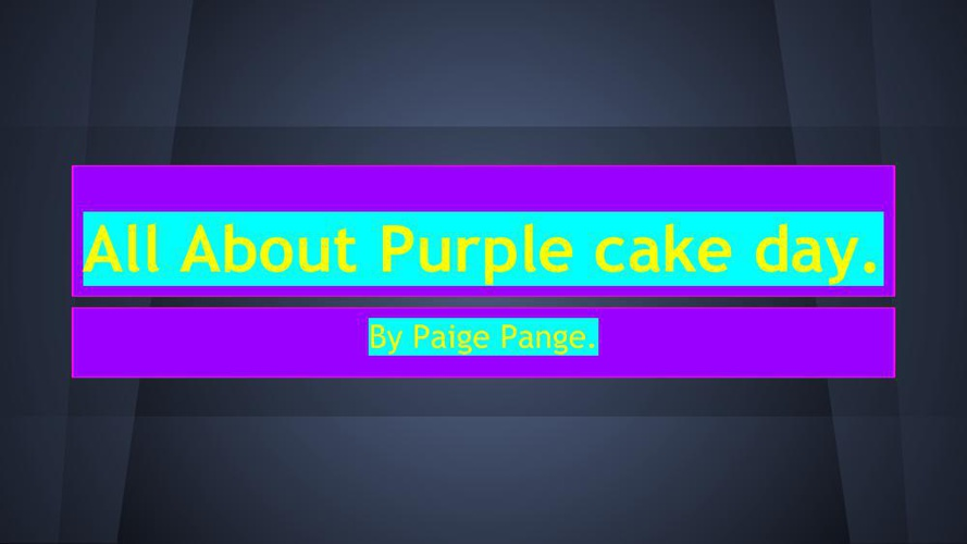 Paige All About Purple cake day.