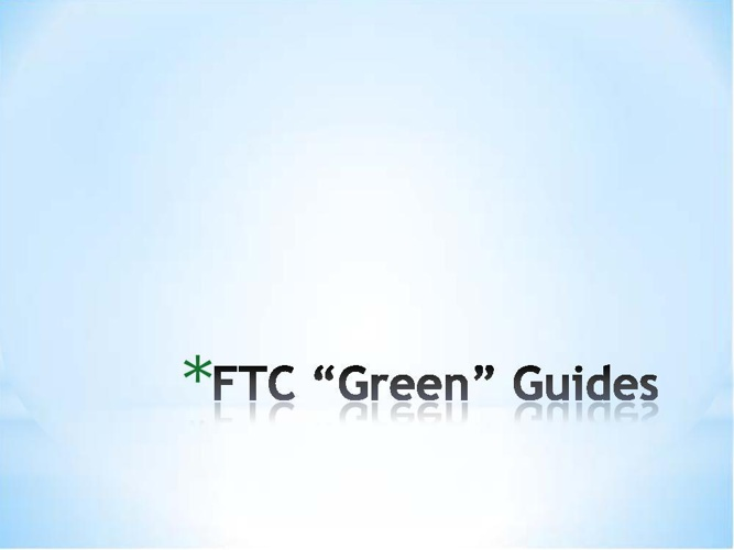 FTC Green Guidelines
