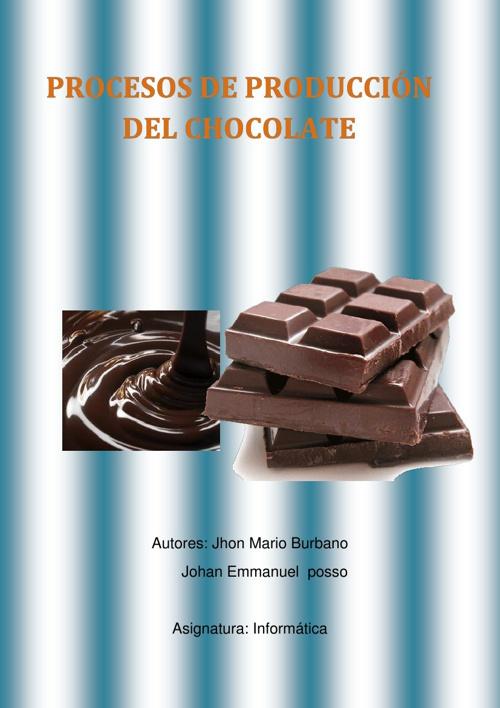 Proceso De Produccion Del Chocolate