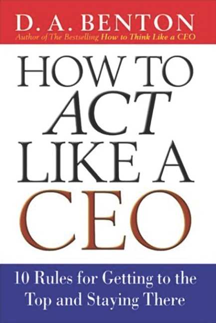 How To Act LIKE A CEO
