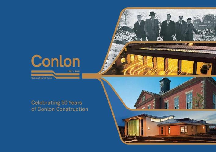 Conlon Construction - Celebrating 50 Years