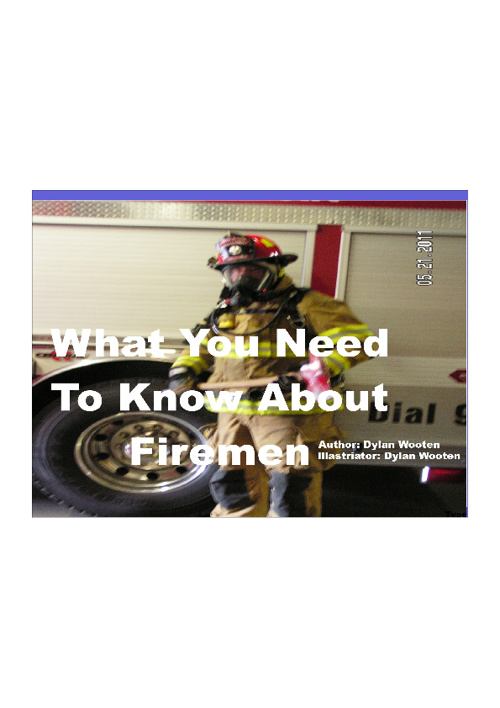 """What You Need To Know About Firemen"""
