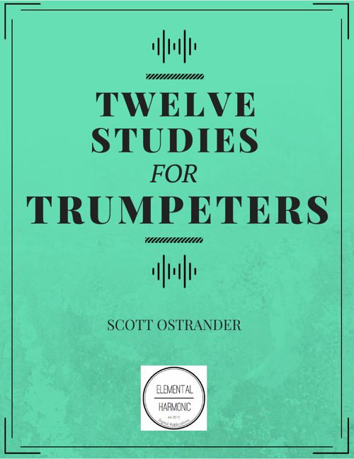 Twelve Studies for Trumpeters