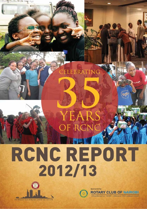 THE ROTARACT CLUB OF NAIROBI CENTRAL 2012/13 ANNUAL REPORT