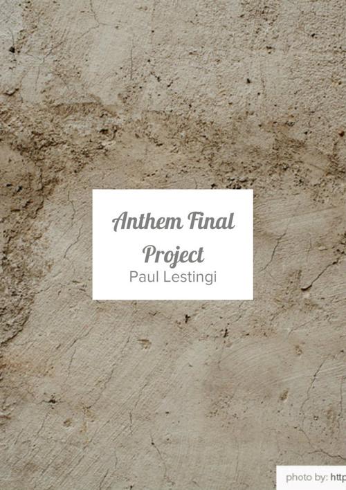 Anthem Final Project