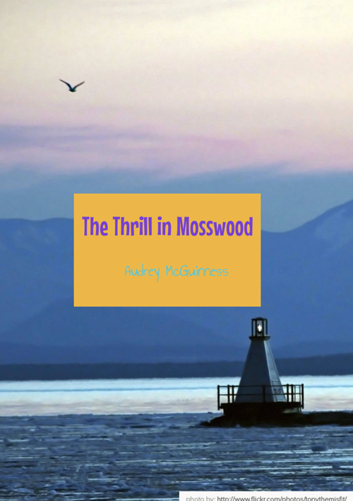 The Thrill in Mosswood