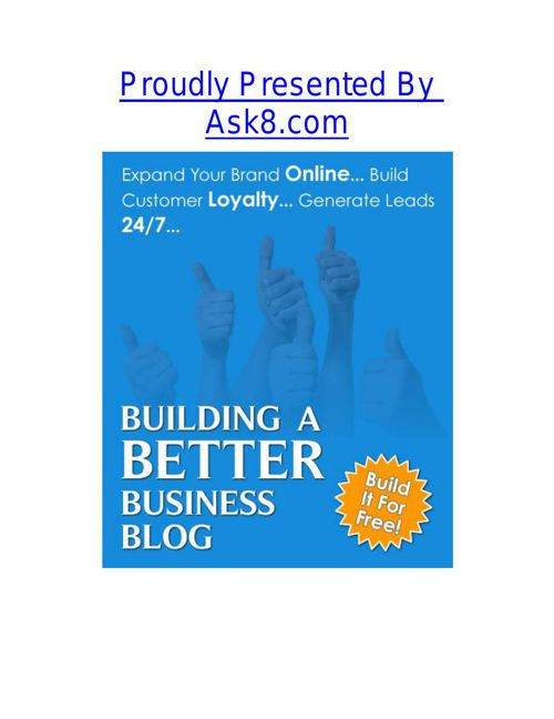 Building A Better Business Blog presented by ask8