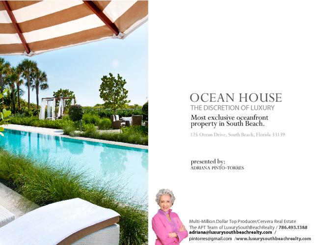 Ocean House South Beach presented by APT