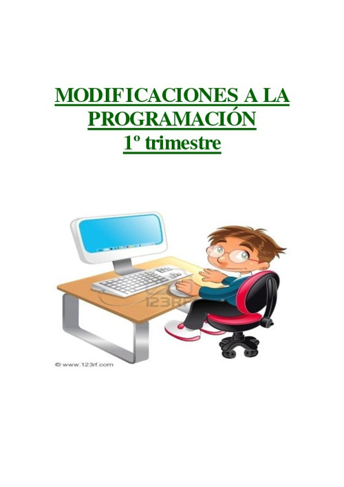 MODIFICACIÓN A LA PROGRAMACIÓN TRIMESTRE 1º