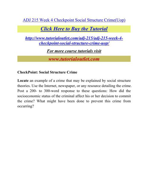 ADJ 215 Week 4 Checkpoint Social Structure Crime
